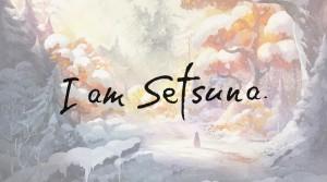 I am Setsuna PSVita