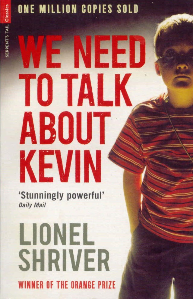 "Bookcover of ""We Need To Talk About Kevin"" by Lionel Shriver. Published by Harper Perennial, 2003."