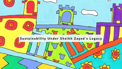Rebirth of a Vision: Sustainability under Sheikh Zayed's Legacy