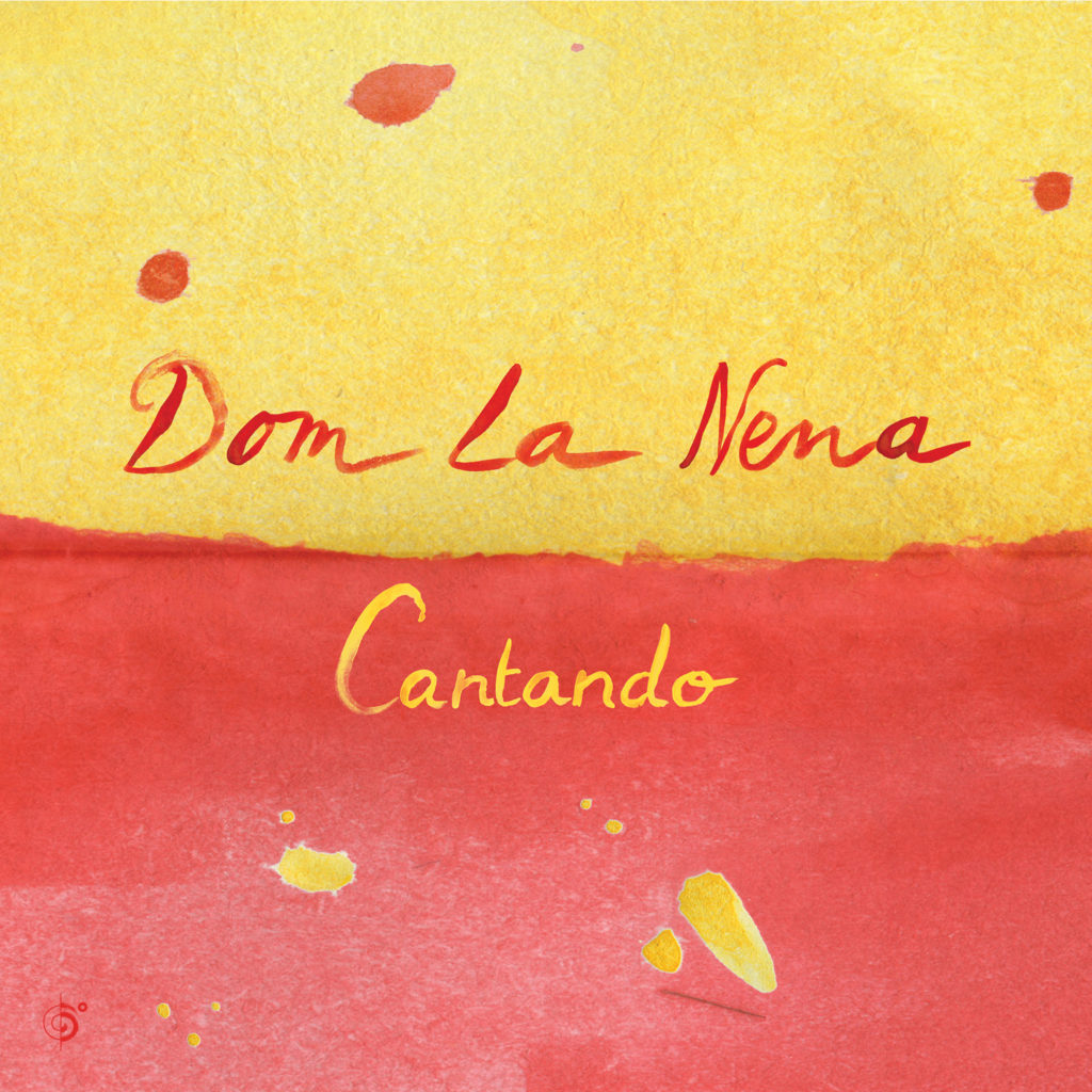 Dom la Nena announces new Cantando EP
