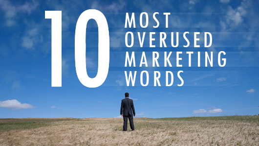 10-Most-Overused-Marketing-Words