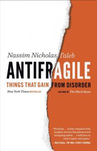 Antifragile Things That Gain from Disorder by Nassim Nicholas Taleb Cover