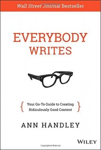 Everybody Writes Your Go-To Guide to Creating Ridiculously Good Content