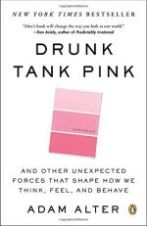 Drunk Tank Pink by Adam Alter