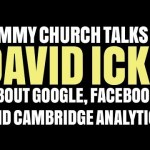 David Icke on Google, Facebook & Cambridge Analytica
