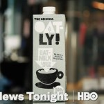 Oat Milk Is Coming To Your Town (HBO)