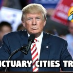 Trump's Hilarious Sanctuary City Illegal Immigrant Troll: From Secret Scoop To Tweet