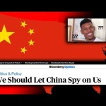 """We Should Let China Spy On Us"" Says Washington Post & Bloomberg After 2 Year ""Collusion"" Hysteria."
