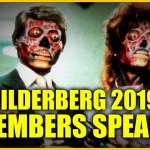 OMG Can't Believe These Bilderberg Members Talked To Us And What They Said!