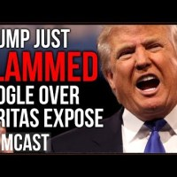 Trump Slams Google As Veritas Censorship Controversy Escalates