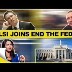 Tulsi Gabbard Joins End The Fed Movement
