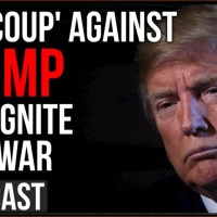 """The Intelligence Agency """"Coup"""" Against Trump Will Ignite Civil War, I hope I am Wrong"""