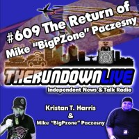 "The Rundown Live #609 - The Return of Mike ""Bigpzone"" Paczesny"