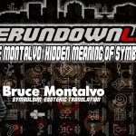 The Rundown Live #611 Bruce Montalvo – Meaning Behind Symbols and Words