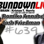 The Rundown Live #639 on KGRA -Romika Annabell & Josh Friedman