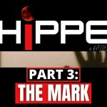 CHIPPED Part 3: The Mark
