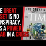 The Great RESET Is NOT A Conspiracy Theory, It's A REAL Power Grab In This Crisis