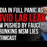 "Fauci Says COVID Lab Leak Possible, Media In FULL Panic Mode, Stealth Editing, Retracting ""Debunks"""