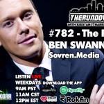 WATCH LIVE: THE RUNDOWN LIVE – Benn Swann, Sovren Media