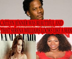 @RealDLHughley comments about @Caitlyn Jenner and @serenawilliams except TheWWShow