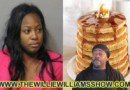 Chiraq Black Queen Arrested After Dispute Over Denny's $4 Pancake Deal