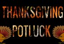 Happy Thanksgiving And Disrespectful Potluck