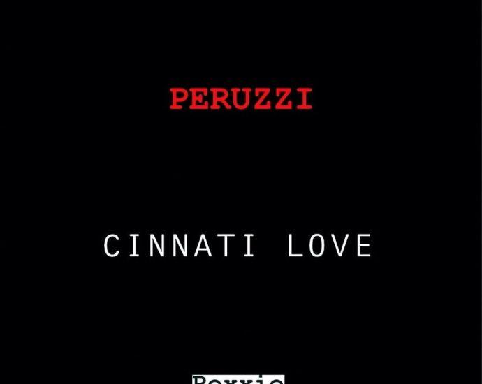 Music: Peruzzi – Cinnati Love [ Free Verse Chalange ]