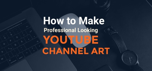 How to Make Professional Looking Youtube Channel Art for Free