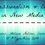 Professionalism and Ethics in New Media