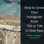 How to Grow Your Instagram from 100 to 10K in One Year