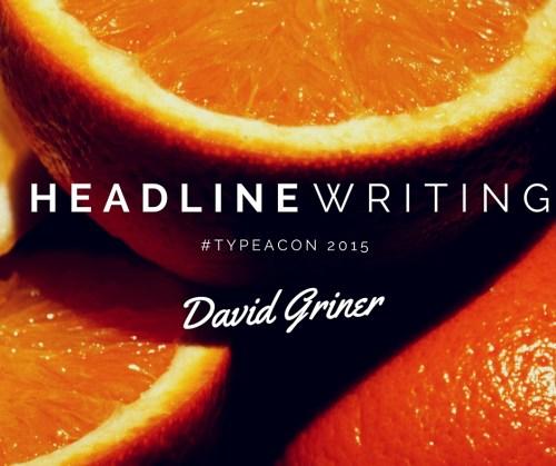 Headline Writing with David Griner