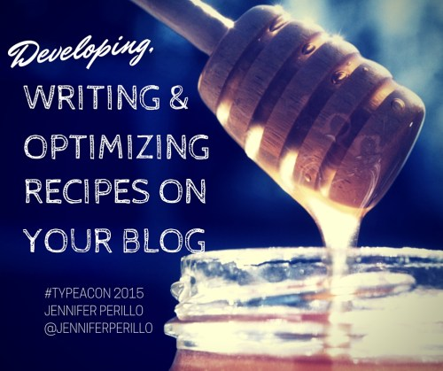 Developing, Writing and Optimizing Recipes on Your Blog with Jennifer Perillo