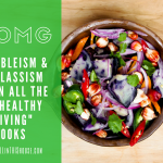 Why All 'Healthy Living' Books are Inherently Classist and Ableist