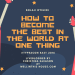 Become the Best in the World at One Thing