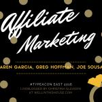 Affiliate Marketing at #TypeAEast