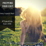 Prepping Your End Game – Type A East 2016