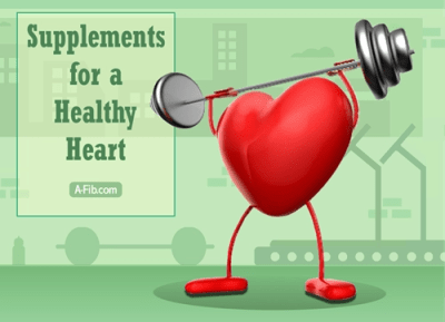 Supplements for a healthy heart at A-Fib.com