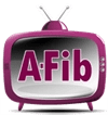 Atrial Fibrillation videos at A-Fib.com