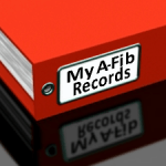 Keep your medical records in a binder or folder. at A-Fib.com