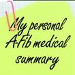 My personal A-Fib Medical summary at A-Fib.com