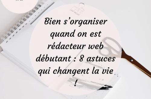 organiser-redacteur-web-debutant
