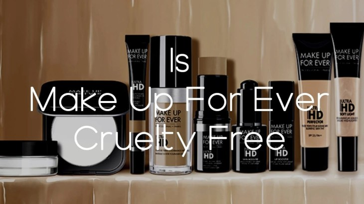 Is Make Up ForEver Cruelty Free - A-Lifestyle