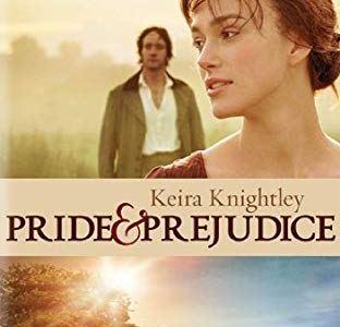 【イギリスの古典的 恋愛小説が原作の映画】『プライドと偏見』の概要 ・メインキャスト・<ネタばれ注意>の感想