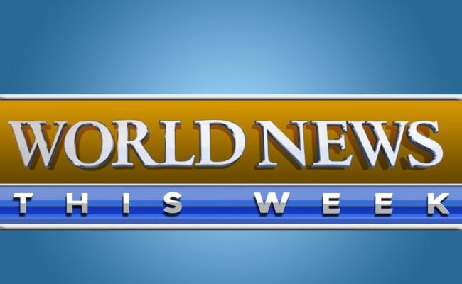 World News This Week Listen Via Stitcher Radio On Demand