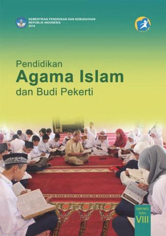 Pai Kelas 8 : kelas, Pendidikan, Agama, Islam:, SMP/MTs, Kelas, Kurikulum, Edisi, Revisi, Sekolah, Elektronik, (BSE)