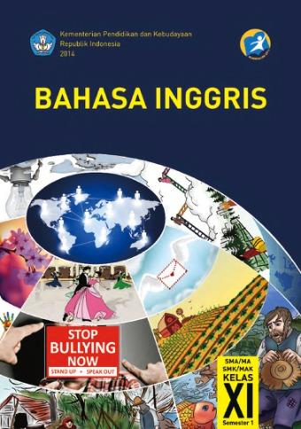 Materi Bahasa Inggris Kelas 11 Semester 1 : materi, bahasa, inggris, kelas, semester, Bahasa, Inggris, SMA/MA/SMK/MAK, Kelas, Semester, Kurikulum, Edisi, Revisi, Sekolah, Elektronik, (BSE)