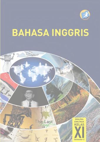 Buku Bahasa Inggris Kelas 11 : bahasa, inggris, kelas, Bahasa, Inggris, SMA/MA/MAK/MAK, Kelas, Semester, Kurikulum, Edisi, Revisi, Sekolah, Elektronik, (BSE)