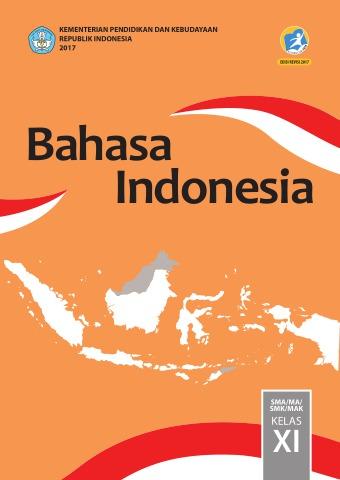 Silabus Bahasa Indonesia Sma Kurikulum 2013 Revisi 2017 : silabus, bahasa, indonesia, kurikulum, revisi, Bahasa, Indonesia:, SMA/MA/SMK/MAK, Kelas, Kurikulum, Edisi, Revisi, Sekolah, Elektronik, (BSE)
