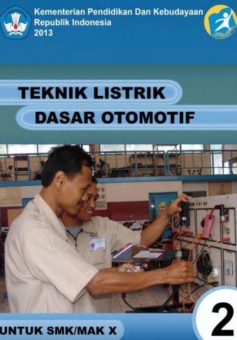 Teknik Dasar Otomotif : teknik, dasar, otomotif, Teknik, Listrik, Dasar, Otomotif, SMK/MAK, Kelas, Semester, Kurikulum, Sekolah, Elektronik, (BSE)