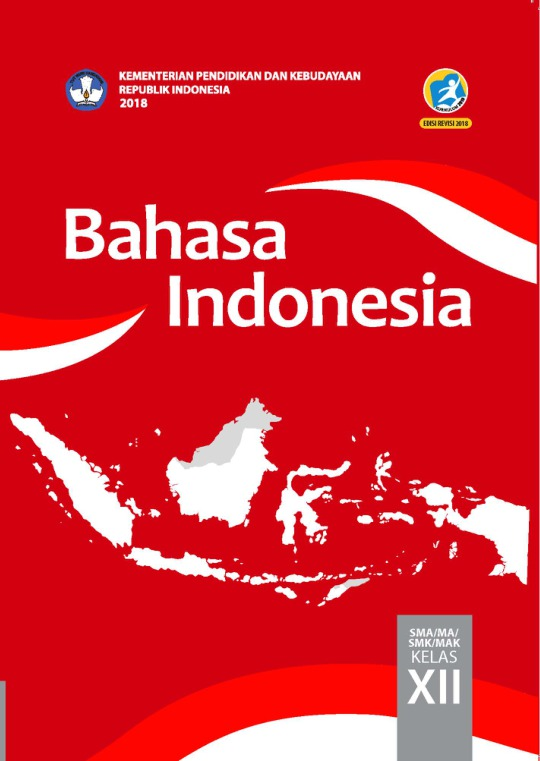 Materi Bahasa Indonesia Kelas 12 Semester 1 : materi, bahasa, indonesia, kelas, semester, Bahasa, Indonesia:, SMA/MA/SMK/MAK, Kelas, Kurikulum, Edisi, Revisi, Sekolah, Elektronik, (BSE)